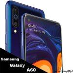 سامسونگ A60 گلکسی ای 60 , Samsung Galaxy A60